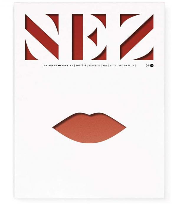 Nez - La Revue Olfactive N°10 - Du Nez à La Bouche