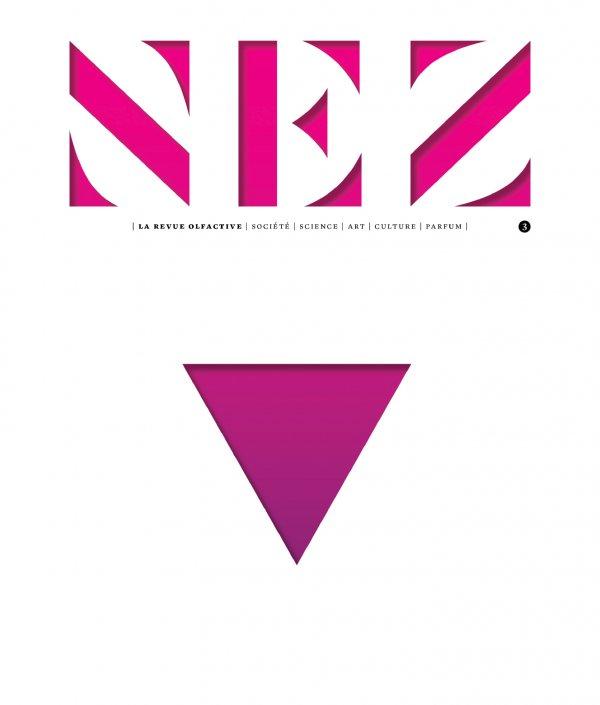 NEZ la revue Olfactive N°3 - Le Sexe des Parfums